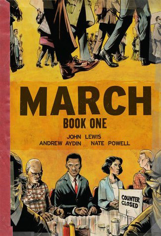 """March"" is a graphic novel trilogy by civil rights leader and Congressman, John Lewis, and co-author, Andrew Aydin."