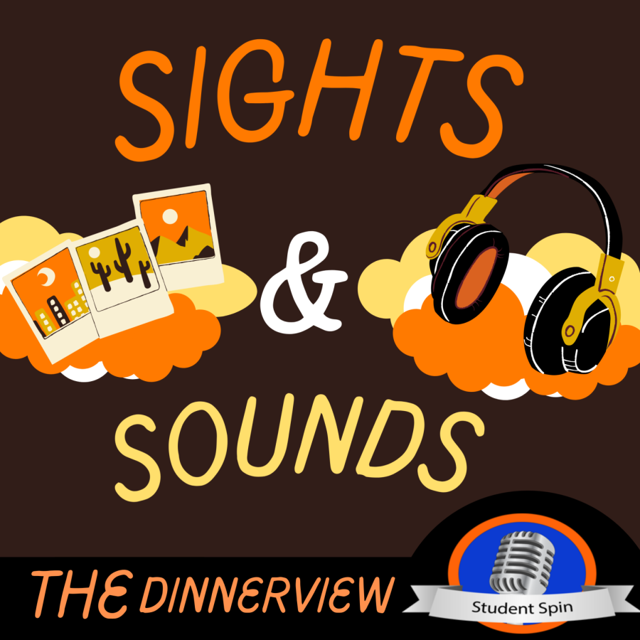 Sights and Sounds : The Dinnerview